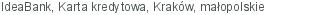 IdeaBank Karta kredytowa Kraków małopolskie