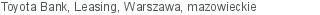 Toyota Bank Leasing Warszawa mazowieckie