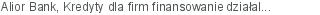 Alior Bank Kredyty dla firm finansowanie działalności bieżącej Gdynia pomorskie