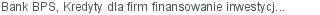 Bank BPS Kredyty dla firm finansowanie inwestycji Gdynia pomorskie