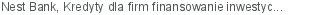 Nest Bank Kredyty dla firm finansowanie inwestycji Gdynia pomorskie