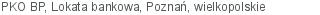 PKO BP Lokata bankowa Poznań wielkopolskie